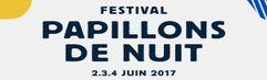 Festival Papillons de Nuit 2017