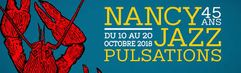 Nancy Jazz Pulsations 2018