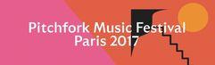 Pitchfork Paris 2017