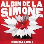 Albin de la Simone – Bungalow