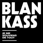 Blankass – Best of – Je me souviens de tout