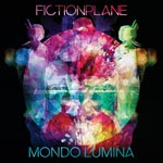 Fiction Plane – Mondo Lumina