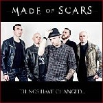 Made of Scars – Things have changed…