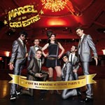 Marcel et Son Orchestre – C'est ma derniere Surprise Party