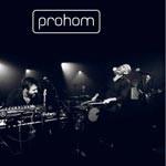 Prohom – Live 29-11-2013 – Le Poche