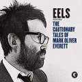 Eels – The Cautionary Tales of Mark Oliver Everett