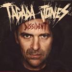 Tagada Jones – Dissident