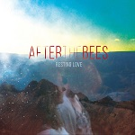 After The Bees – Resting Love