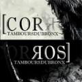 Les Tambours du Bronx – CoRRos