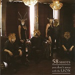 58 Shots – You Don't Mess With The LION