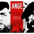 Ange – Emile Jacotey Résurrection Live