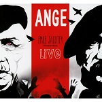 Ange – Emile Jacotey Résurrection Live