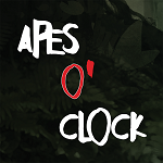 Apes O'Clock – From Jungle to Downtown EP # 1
