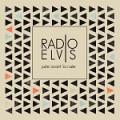 Radio Elvis – Juste avant la ruée