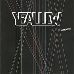 Yeallow – Homebred