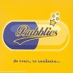 Bubblies – No brain, no headache