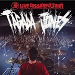 Tagada Jones – Live Dissident Tour