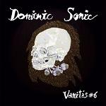 Dominic Sonic – Vanités #6