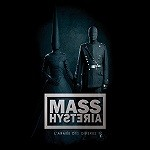 Mass Hysteria – L'Armée des Ombres