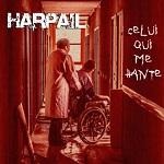 Harpail – Celui qui me hante