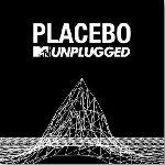 Placebo – MTV Unplugged