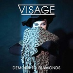 Visage – Demons To Diamonds