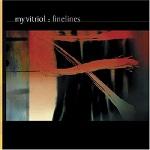 My Vitriol – Finelines