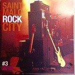 Saint-Malo Rock City – CompiIation # 3