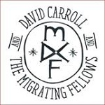 David Carroll & the Migrating Fellows – Eponyme