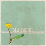 Self-Evident – We Built a Fortress On Short Notice