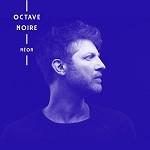Octave Noire – Néon