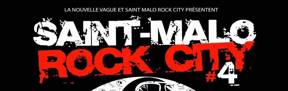 Saint Malo Rock City - 4ème édition - Les 05 et 06 mai 2017 !