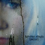 Raymonde Howard – S.W.E.A.T