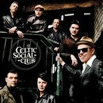 The Celtic Social Club – A New Kind of Freedom