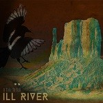 Ill River – A Tale To Tell