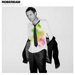 Roberdam – Je reve donc je suis