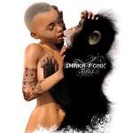 Shaka Ponk – The Evol'