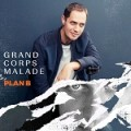 Grand Corps Malade – Plan B