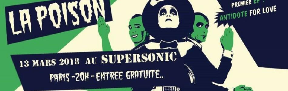 La Poison en concert – Le Supersonic – Paris (75)