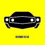 Nevermind The Car – EP2
