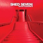 Shed Seven – Instant Pleasures