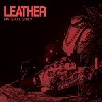 Material Girls – Leather