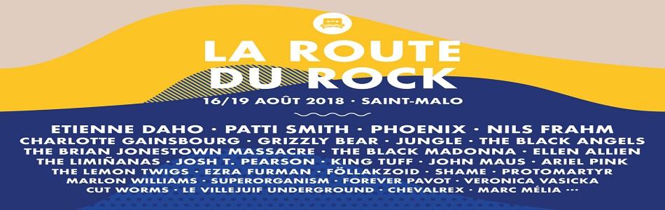 La Route Du Rock 2018 (28ème édition) du 16 au 19 Août 2018 – Saint-Malo (35)