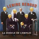 Lenine Renaud – La gueule de l'emploi