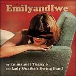Emmanuel Tugny and The Lady Guaiba's Swing Band – EmilyandIwe