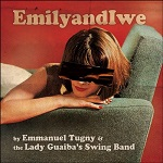 Emmanuel Tugny and The Lady Guaiba's Swing Band – EmilyandIwe