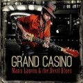 Manu Lanvin & The Devil Blues – Grand Casino