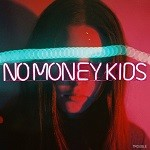 No Money Kids – Trouble