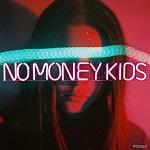 No Money Kids – Trouble