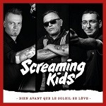 Screaming Kids – Bien avant que le soleil se lève